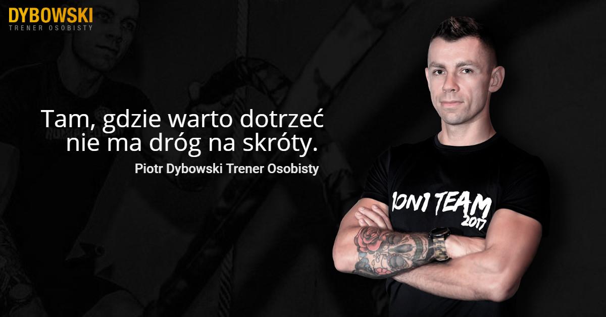 Piotr Dybowski Trener Osobisty Łódź